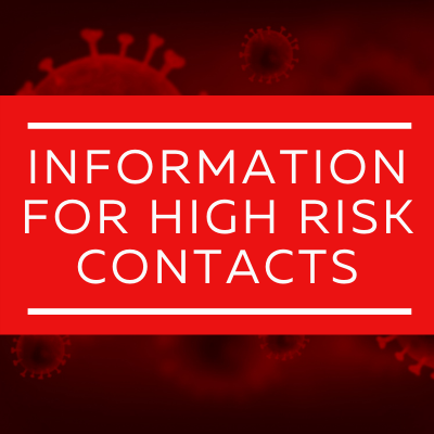 Information for high risk close contact