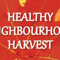 Healthy Neighbourhood Harvest