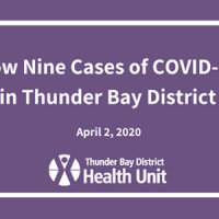 Now Nine Cases of COVID-19 in the Thunder Bay District Health Unit Region