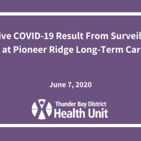 Positive COVID-19 result from Surveillance testing at Pioneer Ridge Long-Term Care Home
